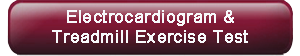 Electrocardiogram_and_Treadmill_Exercise_Test